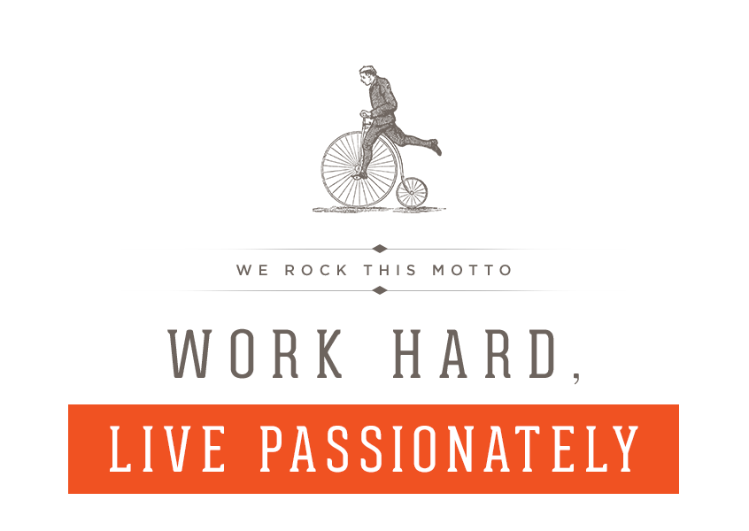 Work Hard, Live Passionately